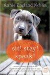 SIT STAY SPEAK with praise